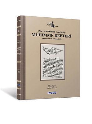 1734-1735 Osmanlı-İran Savaşı Mühimme Defteri