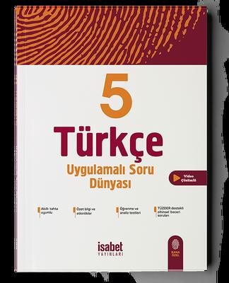 5. Sınıf Türkçe Uygulamalı Soru Dünyası