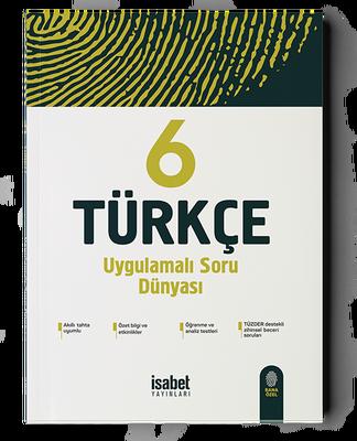 6. Sınıf Türkçe Uygulamalı Soru Dünyası