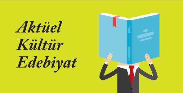Aktüel Kültür Edebiyat