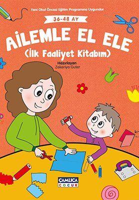 Ailemle El Ele (İlk Faaliyet Kitabım) (36-48 Ay)