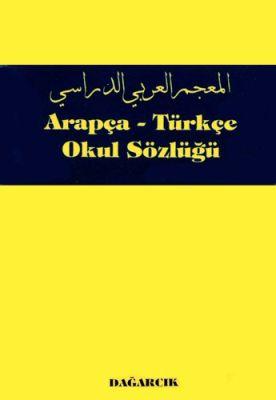 Arapça-Türkçe Okul Sözlüğü