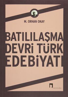 Batılılaşma Devri Türk Edebiyatı