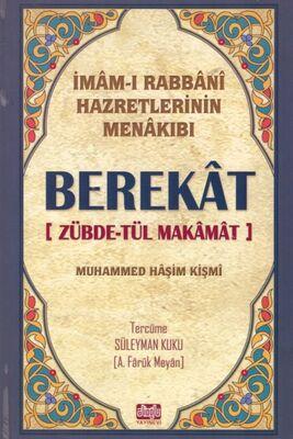 Berekat - Zübdetül Makamat İmamı Rabbani Hazretlerinin Menakıbı