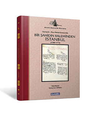 Bir Şahidin Kaleminden İstanbul ( 1769-1774 )