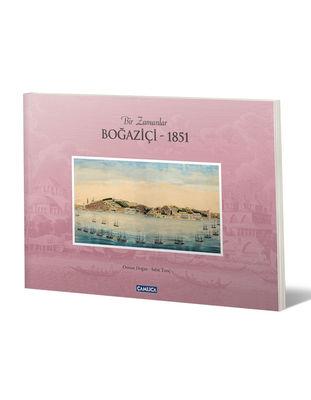 Bir Zamanlar Boğaziçi - 1851 (K.kapak)