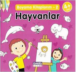Boyama Kitaplarım 2 Hayvanlar 4yaş Okul öncesi çamlica çocuk