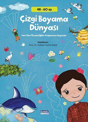 Cizgi Boyama Dunyasi 48 60 Ay Okul Oncesi Camlica Cocuk