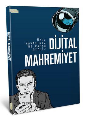 Dijital Mahremiyet - Özel Hayatınız Ne Kadar Gizli?