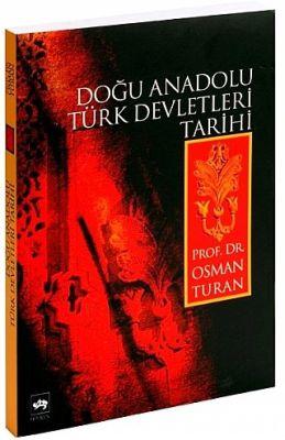 Doğu Anadolu Türk Devletleri Tarihi