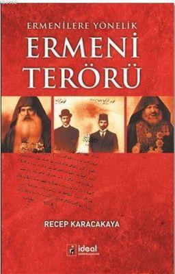 Ermeni Terörü : Ermenilere Yönelik
