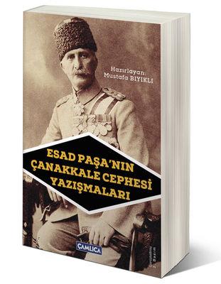Esad Paşa' nın Çanakkale Yazışmaları