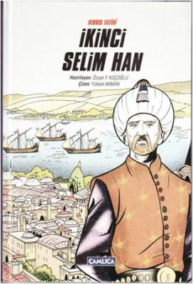 İkinci Selim Han (Ciltli)
