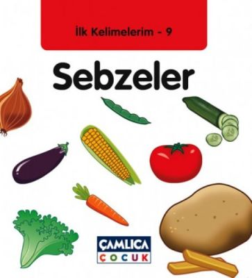 İlk Kelimelerim-9 Sebzeler