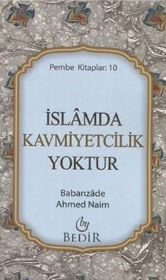 İslamda Kavmiyetçilik Yoktur