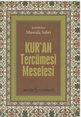 Kur'an Tercümesi Meselesi