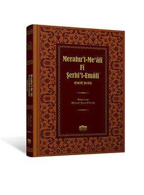 Merahu'l-Meali Fi Şerhi'l-Emali-Osmanlı Türkçesi