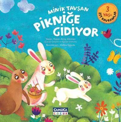 Minik Tavşan Pikniğe Gidiyor (Zıt Kavramlar)