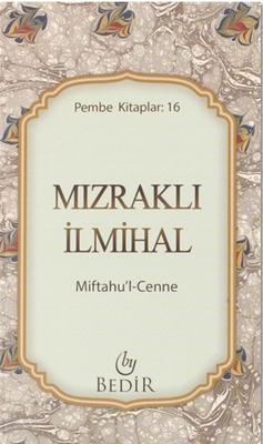 Mızraklı İlmihal (Miftâhu'l-Cenne)