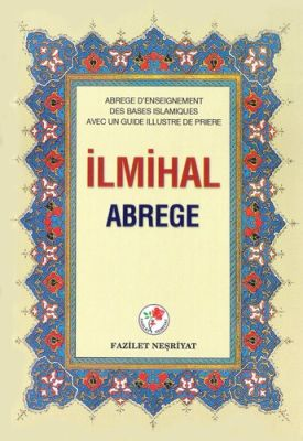 Muhtasar İlmihal (Fransızca-Ciltli)