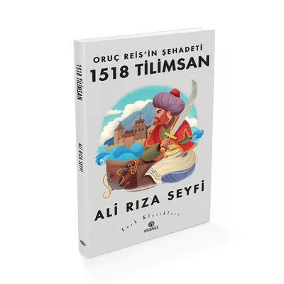 Oruç Reis'in Şehadeti-1518 Tilimsan