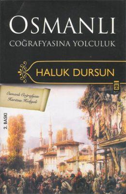 Osmanlı Coğrafyasına Yolculuk