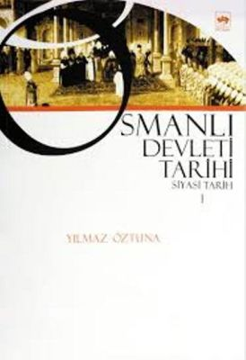 Osmanlı Devleti Tarihi Siyasi Tarih 1
