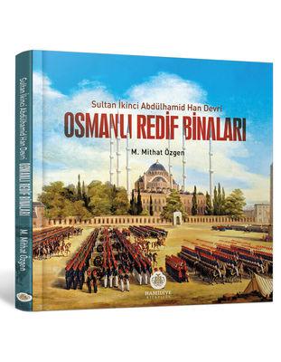 Osmanlı Redif Binaları (II. Abdülhamit Han Devri)