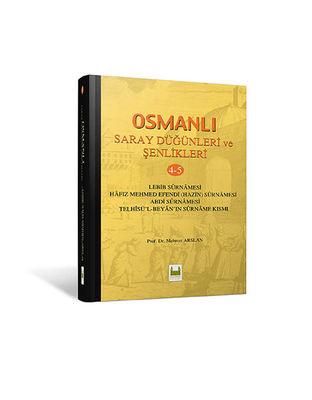 Osmanlı Saray Düğünleri Ve Şenlikleri Cilt 4-5