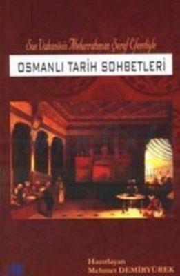 Osmanlı Tarih Sohbetleri Son Vakanüvis Abdurrahman
