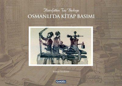 Osmanlı'da Kitap Basımı