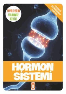 Popüler Bilim Vücudumuz Dizisi Hormon Sisteme