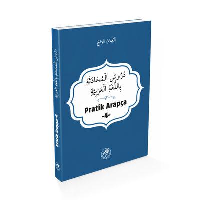 Pratik Arapça - Dördüncü Kitap