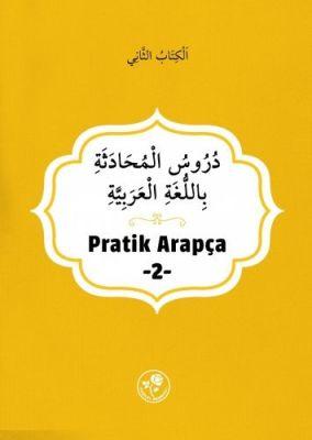 Pratik Arapça - İkinci Kitap