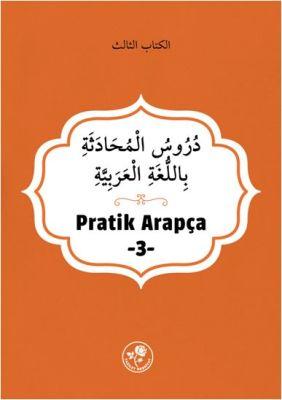 Pratik Arapça - Üçüncü Kitap