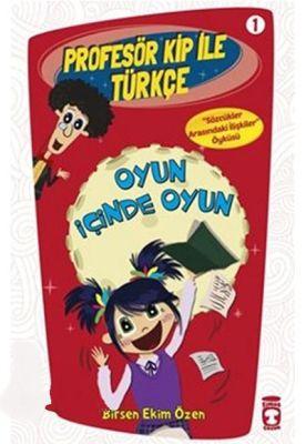 Profesör Kip ile Türkçe 1 - Oyun İçinde Oyun