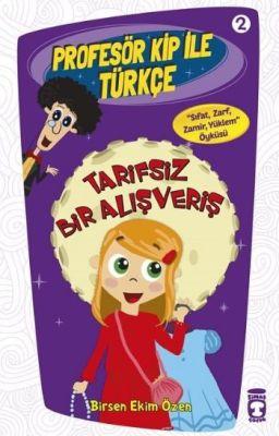 Profesör Kip ile Türkçe 2 - Tarifsiz Bir Alışveriş