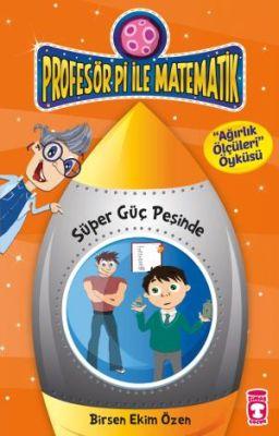 Profesör Pi ile Matematik 2 - Süper Güç Peşinde