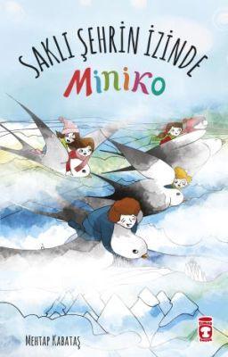Saklı Şehrin İzinde - Miniko