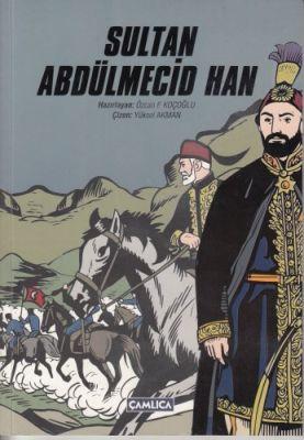 Sultan Abdülmecid Han(Karton Kapak)