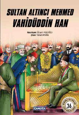 Sultan Altıncı Mehmed Vahidüddin Han (Çizgi Roman)