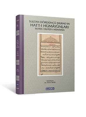 Sultan Dördüncü Murad'ın Hattı Hümayunları
