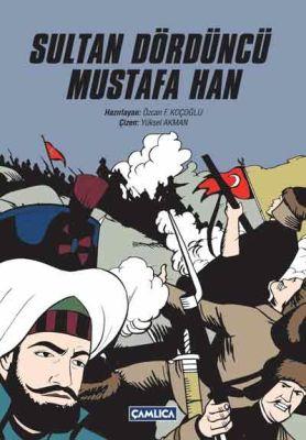 Sultan Dördüncü Mustafa Han (K.kapak)
