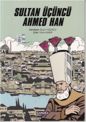 Sultan Üçüncü Ahmed Han (K. Kapak)