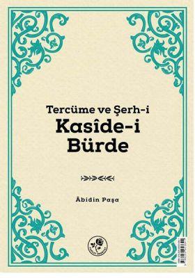 Tercüme ve Serh-İ Kaside-İ Bürde