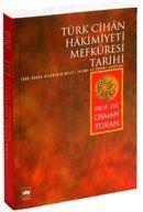 Türk Cihan Hakimiyeti Mefkuresi Tarihi