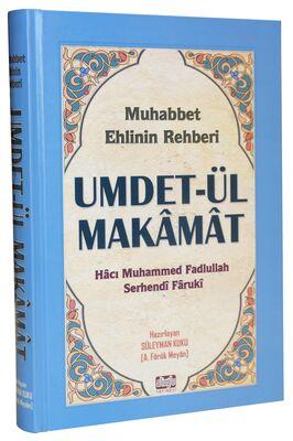 Umdet-ül Makamat - Muhabbet Ehlinin Rehberi