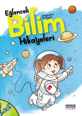 Zeynep'in Dünyası - Eğlenceli Bilim Hikayeleri